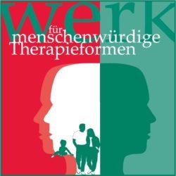 Werk für menschenwürdige Therapieformen